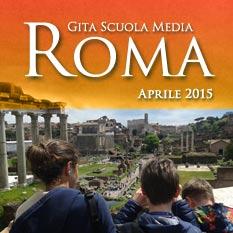 Sacro Cuore, Gita Scuola Media 2015: Roma